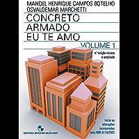 Concreto Armado - Eu te amo: com Comentários e Tópicos da NBR 6118/2014 Para Edifícios de Baixa e Média Altura