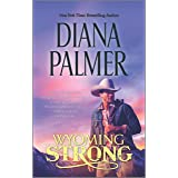 Wyoming Strong (Wyoming Men Book 4)