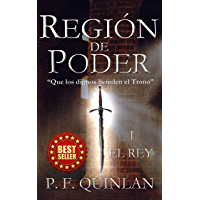 Región de Poder: El Rey (Spanish Edition)