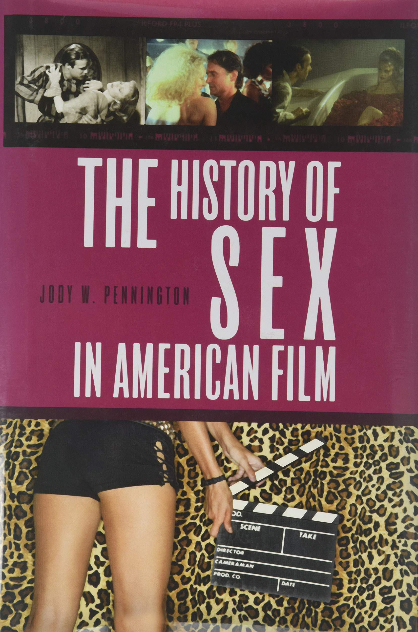 The History of Sex in American Film Hardcover – Dec 30 2010