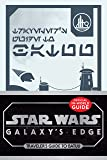 Star Wars Galaxy's Edge: Traveler's Guide to Batuu