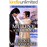 Mutiny of the Heart (South Carolina Brides Book 1)