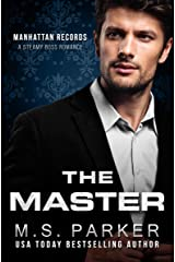 The Master: Steamy Boss Romance (Manhattan Records Book 3) Kindle Edition