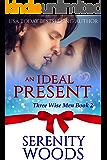 An Ideal Present (Three Wise Men Book 2)
