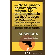 Sospecha (Spanish Edition) Jan 8, 2018