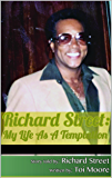 Richard Street: My Life as a Temptation - REVISED VERSION