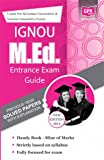 IGNOU M.Ed.Entrance Exam Guide 2014