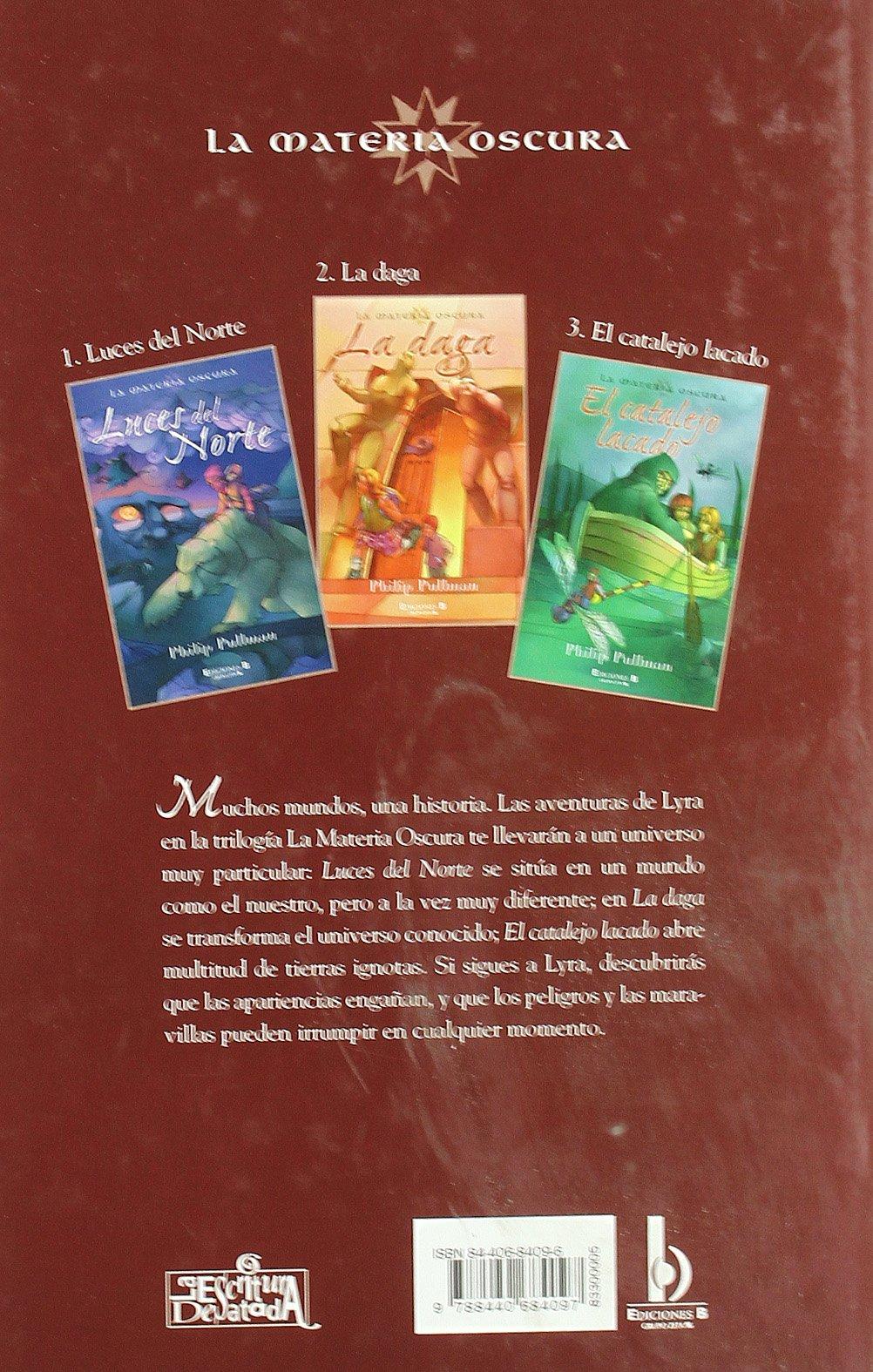 Materia oscura: La daga (Luces del Norte): Philip Pullman, Maria Dolores  Gallart Iglesias: 9788440684097: Amazon.com: Books