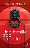 Une famille trop parfaite (ROMAN)
