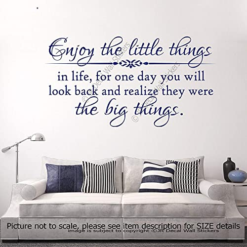 Amazoncom Enjoy The Little Things In Life For One Day You Will