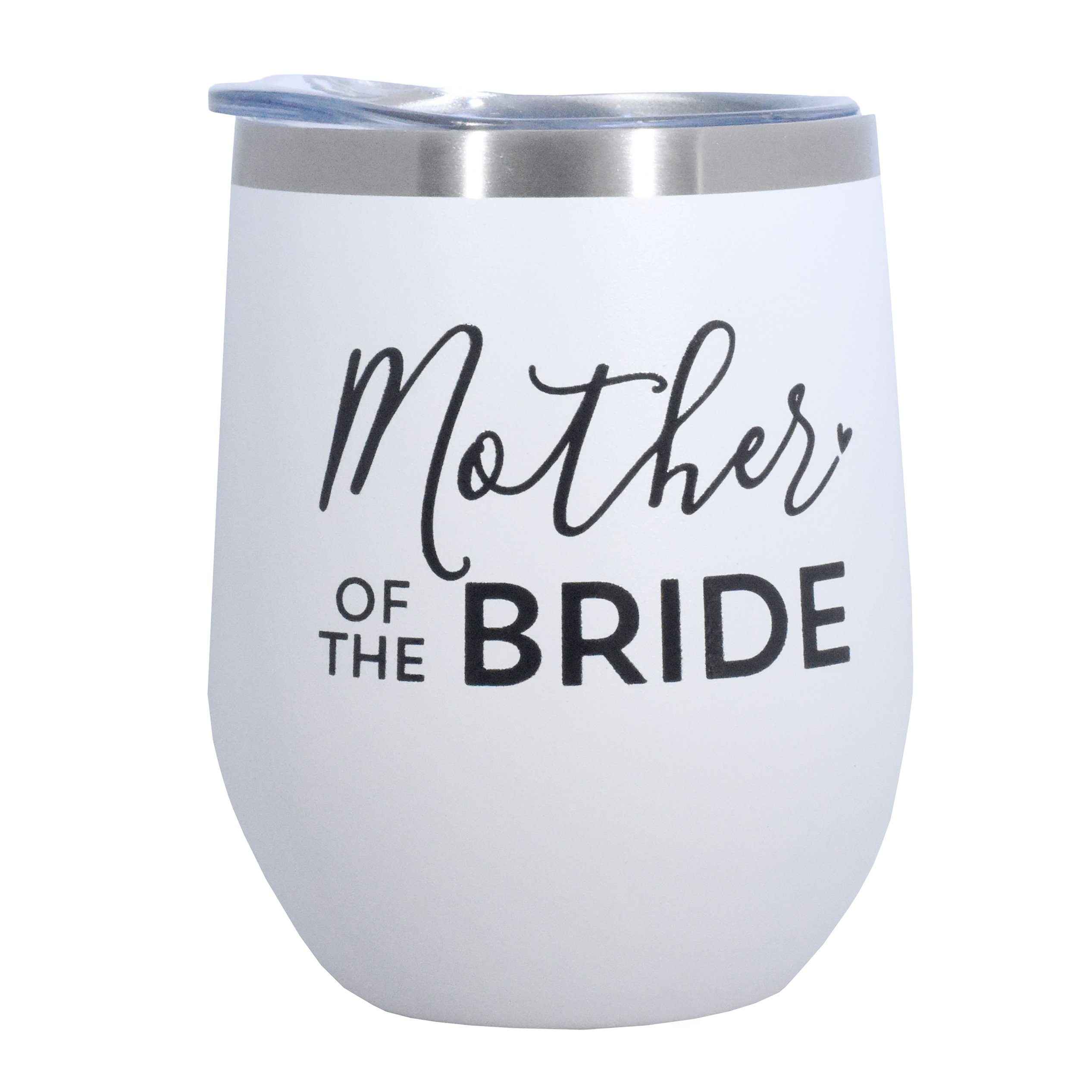 Mother Of The Bride - 12 oz Stainless Steel Wine Tumbler with Lid - (White with Black Imprint)
