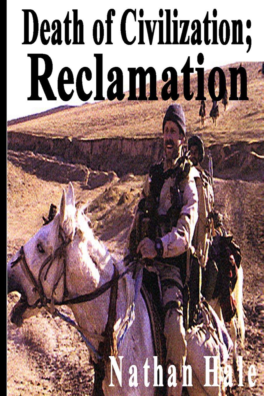 Download Death of Civilization; Reclamation (Volume 2) ebook
