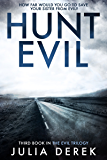 Hunt Evil: A psychological thriller that will hook you from the start