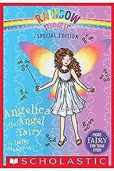 Angelica the Angel Fairy (Rainbow Magic: Special Edition) Kindle Edition