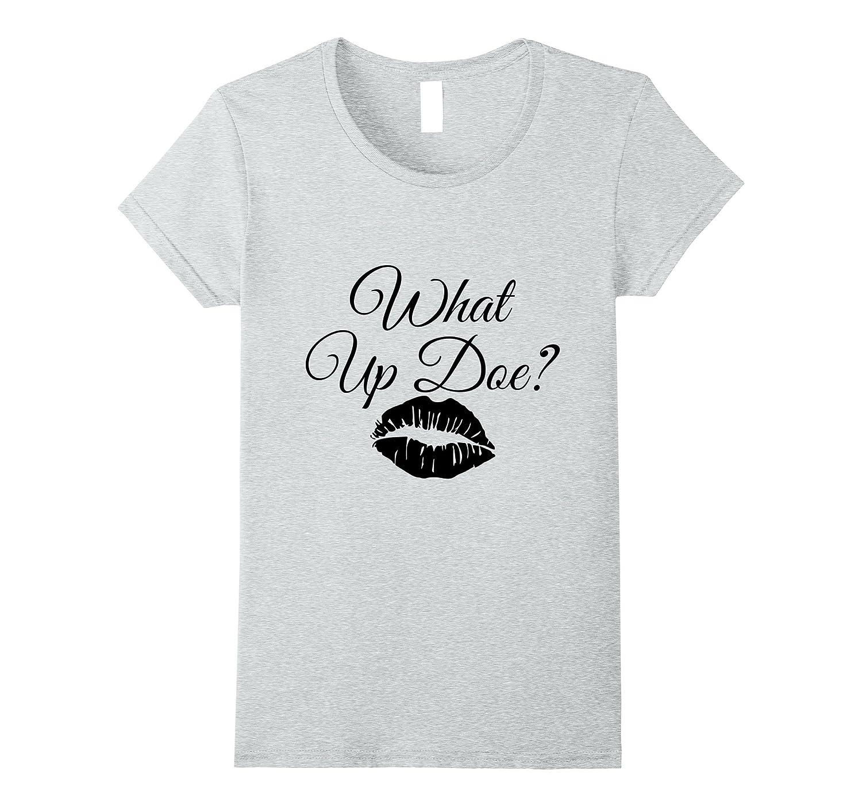 Womens What Up Doe-Art