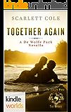 World of de Wolfe Pack: Together Again (Kindle Worlds Novella)