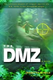 The DMZ: A Novel