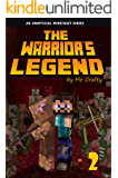 The Warrior's Legend 2: Village of the Doomed: An Unofficial Minecraft Novel