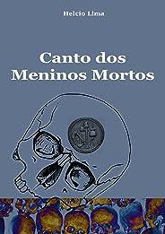 Canto dos meninos mortos: O achado (Terror sutil Livro 1)