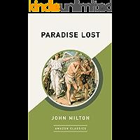 Paradise Lost (AmazonClassics Edition)