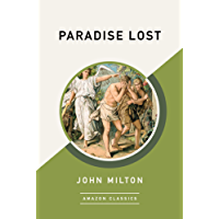 Paradise Lost (AmazonClassics Edition) (English Edition)