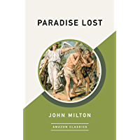 Paradise Lost (AmazonClassics Edition) (English Edition)