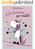 Elvira Einhorn: Ich kann so viel!
