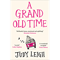 A Grand Old Time: The hilarious and feel good novel book cover