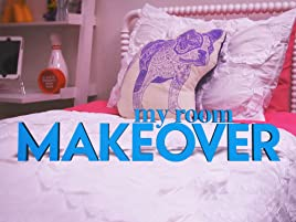 Watch My Room Makeover | Prime Video