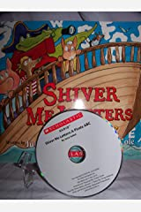 SHIVER ME LETTERS A PIRATE A B C Audio CD