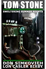 Tom Stone: Sweltering Summer Nights (Tom Stone Detective Stories -  Book 2) Kindle Edition
