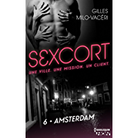 Sexcort - 6. Amsterdam (French Edition)