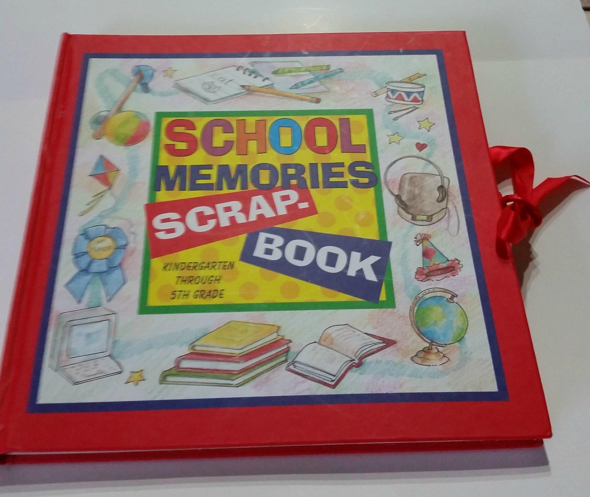 Read Online School Memories Scrapbook: Kindergarten Through 5th Grade pdf epub