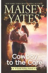 Cowboy to the Core (A Gold Valley Novel) Kindle Edition