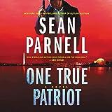 One True Patriot: A Novel