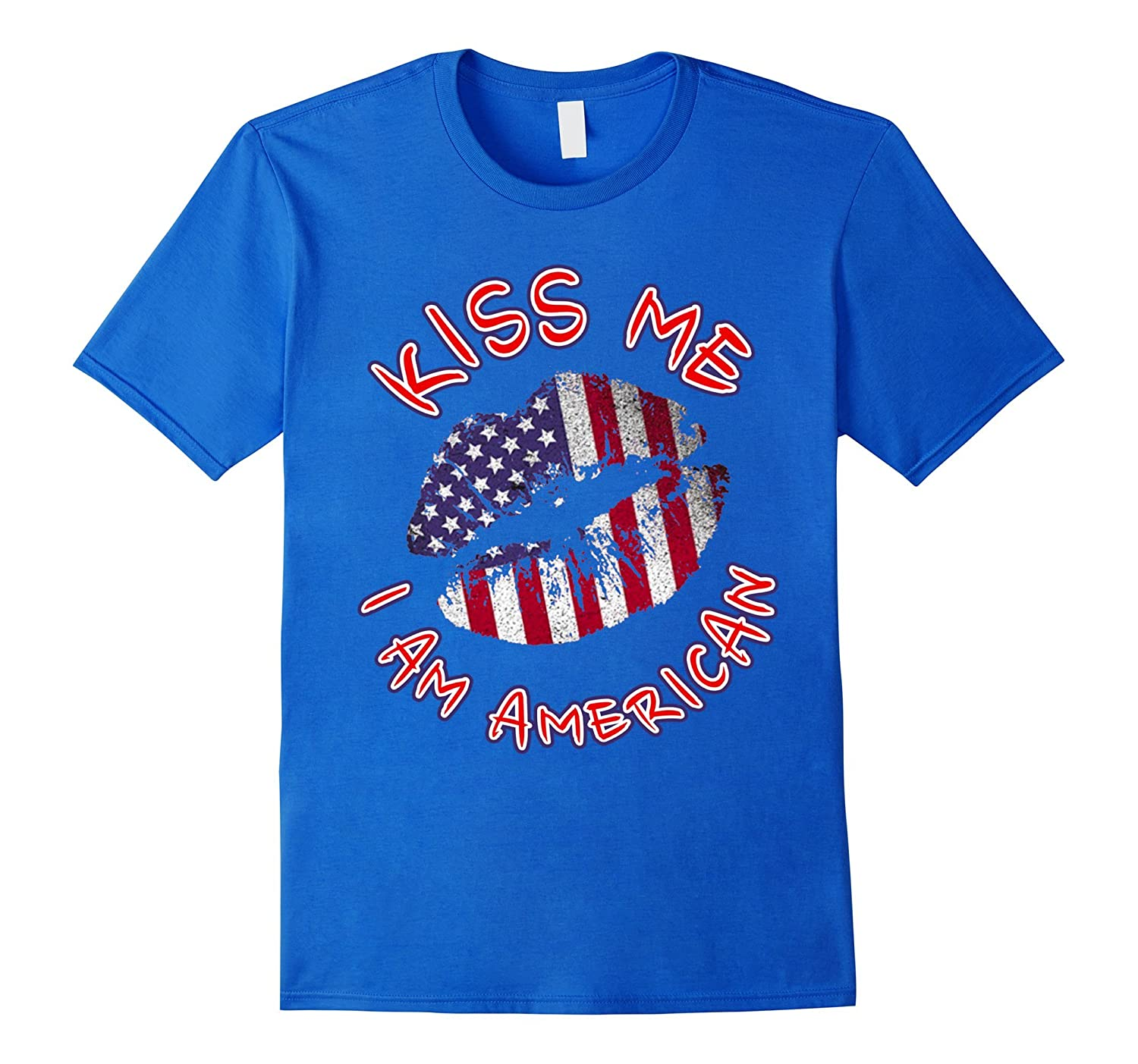 2017 Kiss Me I am American Independence Day T-shirt-Art