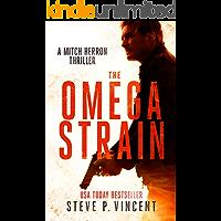 The Omega Strain - A Mitch Herron Thriller (Mitch Herron Book 1)
