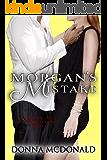 Morgan's Mistake: Based on the Next Time Around Series