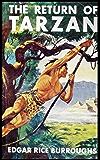 The Return of Tarzan: Series Tarzan Classic (Illustrated)