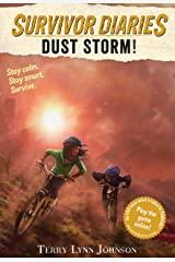 Dust Storm! (Survivor Diaries) Kindle Edition