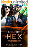 Case Three~The Hex: Trudy Hicks Ghost Hunter