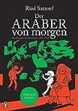 Der Araber von morgen, Band 4: Eine Kindheit im Nahen Osten (1987-1992) Graphic Novel (Eine Kindheit zwischen arabischer und westlicher Welt) (German Edition)