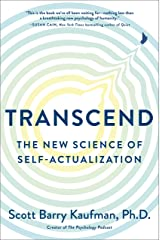 Transcend: The New Science of Self-Actualization Kindle Edition