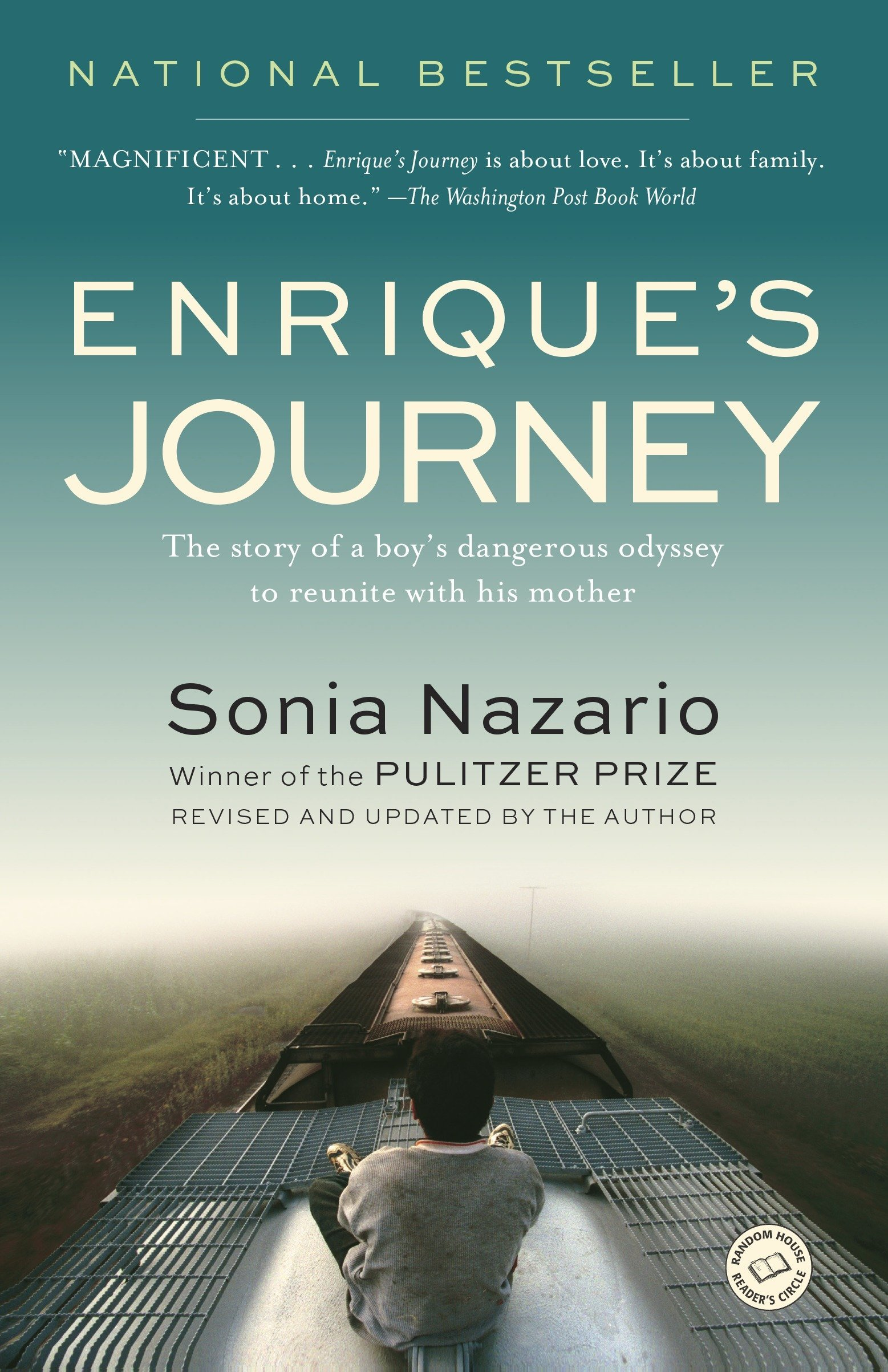 Enrique's Journey: The Story of a Boy's Dangerous Odyssey to Reunite with His Mother Paperback – January 2, 2007 Sonia Nazario Random House Trade Paperbacks 0812971787 Emigration & Immigration