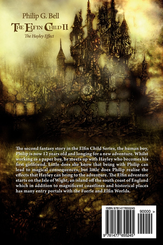 The Elfin Child II - The Hayley Effect (The Elfin Child Series Book 2)
