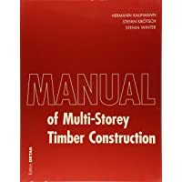Manual of Multistorey Timber Construction (Construction Manuals (englisch))