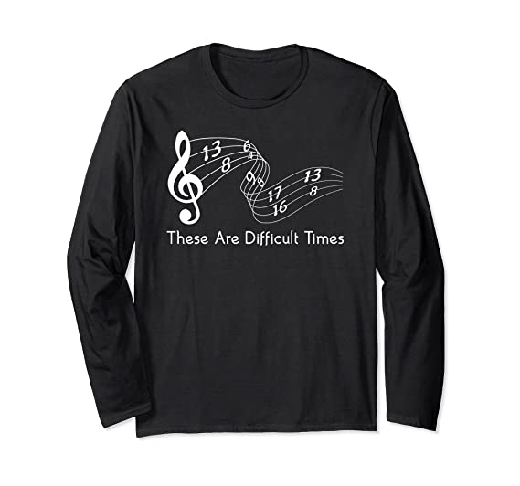 4e6ada2015f Unisex These Are Difficult Times Funny Musician Parody T-Shirt Small Black