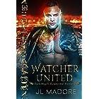 Watcher United: Dark Angels Paranormal Romance (Watcher of the Gray Book 5)