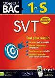 Objectif Bac - SVT 1re S