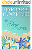 In Deep Water (A Pajaro Bay Mystery Book 3)